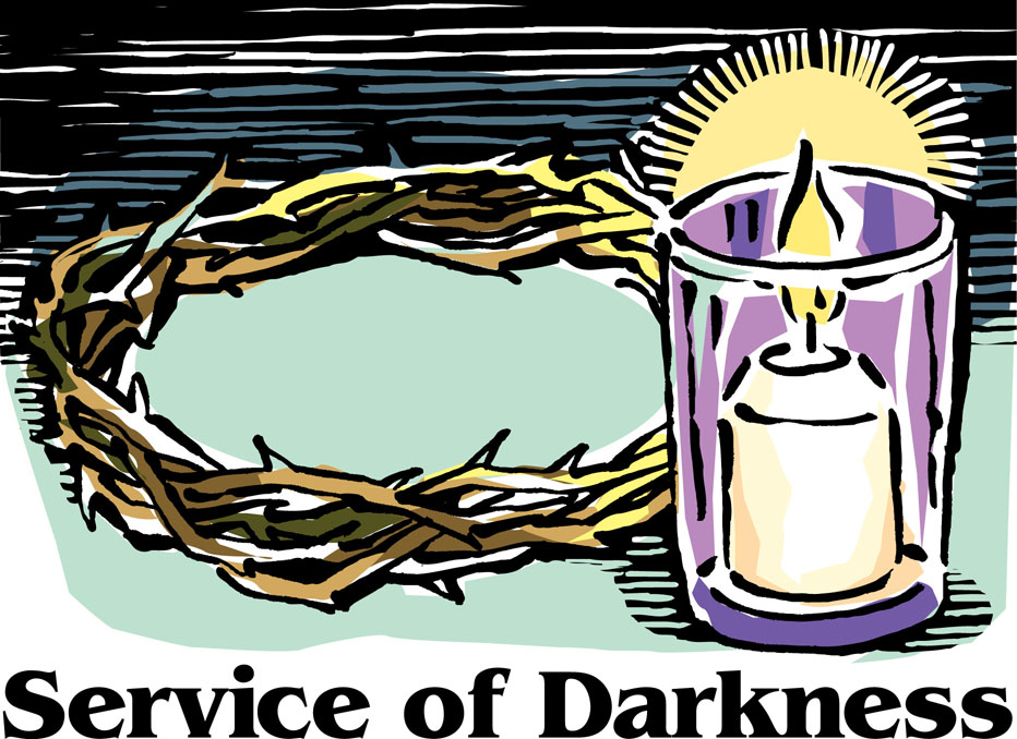 April 22nd, 7:00 p.m.: Good Friday TENEBRAE Service